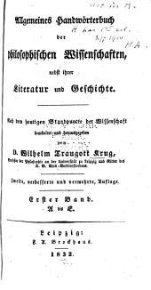 Allgemeines Handwörterbuch der philosophischen Wissenschaften: nebst ihrer Literatur und Geschichte, Band 1