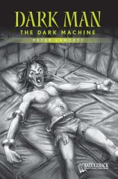 The Dark Machine (Green Series)