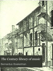 The Century Library of Music: Volume 1