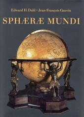 Sphaerae Mundi: Early Globes at the Stewart Museum, Montreal
