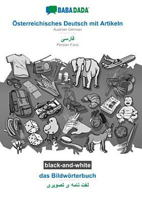 BABADADA black and white    sterreichisches Deutsch mit Artikeln   Persian Farsi  in arabic script   das Bildw  rterbuch   visual dictionary  in arabic script  PDF