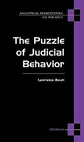 The Puzzle of Judicial Behavior