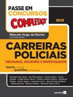 Passe Em Concursos   Completa  o   Carreiras Policiais   Delegado  Escriv  o e Investigador   1ed  PDF
