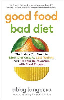 Good Food  Bad Diet