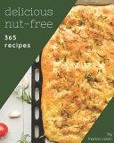 365 Delicious Nut-Free Recipes