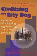 Civilizing the City Dog PDF