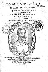 Comentarii di Gabriello Symeoni Fiorentino sopra alla tetrarchia di Vinegia, di Milano, di Mantova, et di Ferrara...
