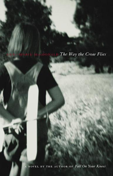 Download The Way the Crow Flies Book