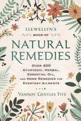 Llewellyn's Book of Natural Remedies Pdf Book