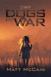 Dogs of War: Legacy