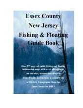 Essex County New Jersey Fishing & Floating Guide Book: Complete fishing and floating information for Essex County New Jersey