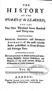 The History of the Works of the Learned: Volume 2