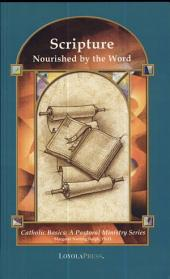 Scripture: Nourished by the Word