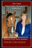 The Total Horse Barn Management Makeover