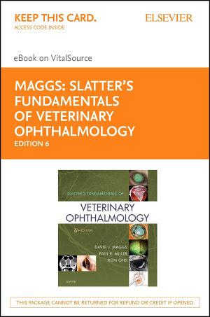 Slatter s Fundamentals of Veterinary Ophthalmology E Book