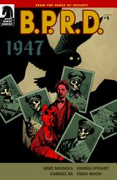 B.P.R.D.: 1947 #1