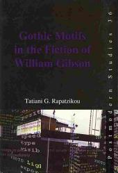 Gothic Motifs in the Fiction of William Gibson
