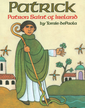 Patrick  Patron Saint of Ireland PDF