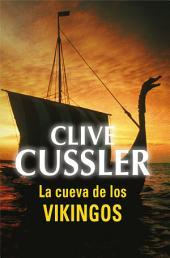 La cueva de los vikingos (Dirk Pitt 16)