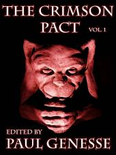The Crimson Pact: Volume One