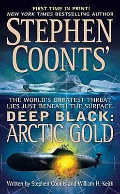 Stephen Coonts  Deep Black  Arctic Gold