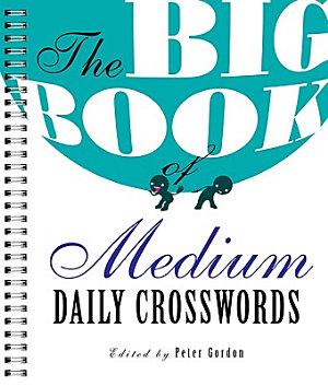 The Big Book of Medium Daily Crosswords