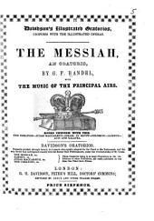 Messiah, an Oratorio ... With the Music of the Principal Airs [and the Complete Words].