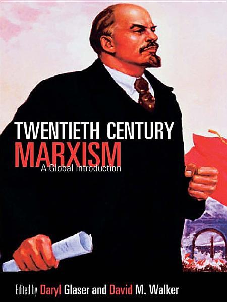 Twentieth-Century Marxism