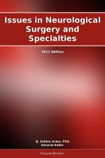 Issues in Neurological Surgery and Specialties: 2011 Edition