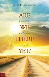 Are We There Yet  Book PDF