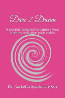 Dare 2 Dream Journal
