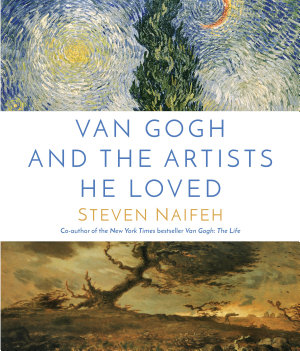 Van Gogh and the Artists He Loved