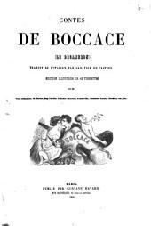 Contes de Boccace Le décameron: Traduit de l'italien par Sabatier de Castres. Edition illustrée de 42 vignettes par Tony Johannot, H. Baron, Eug. Laville ...