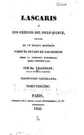 Lascaris: Ensayo histórico sobre el estado de los Griegos