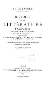 Histoire de la littérature français depuis le XVIIe siécle jusqua nos jours