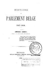 Histoire du Parlement belge: 1847-1858