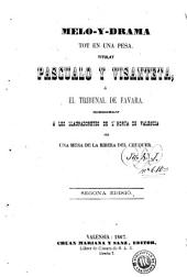 Melo-y-drama tot en una pesa titulat Pascualo y Visanteta, ó, El tribunal de Favara: dedicat á les llauradoretes de l'horta de Valensia