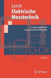 Elektrische Messtechnik: Analoge, digitale und computergestützte Verfahren, Ausgabe 2