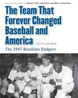 The Team that Forever Changed Baseball and America PDF