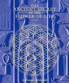 The Ancient Secret of the Flower of Life  Volume 2 PDF