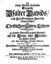 Der römisch-catholische Psalter Davids ... mit christlichen Sittenlehren gezieret von Ludwig-Isak Le Maistre de Sacy, auß dem Frantz übers. von P. H. F: Band 1
