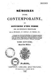 Mémoires d'une contemporaine ou souvenirs d'une femme sur les personnages du Consulat, de l'Empire, de la République de 1789