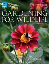 RSPB Gardening for Wildlife: New edition, Edition 2