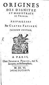 Origines des dignitez et magistrats de France