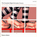 The Complete Digital Animation Course PDF