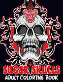Sugar Skulls Adult Coloring Book