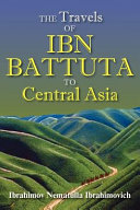 The Travels of Ibn Battuta to Central Asia PDF