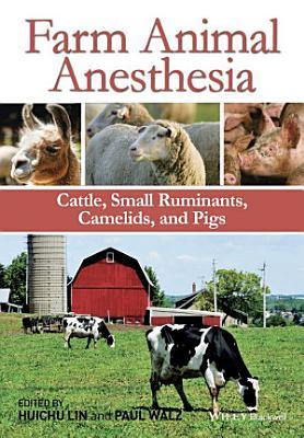 Farm Animal Anesthesia PDF