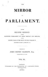 The Mirror of Parliament for the ... Session of the ... Parliament of Great Britain and Ireland: Volume 3