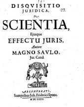 Disquisitio iur. de scientia, eiusque effectu iuris